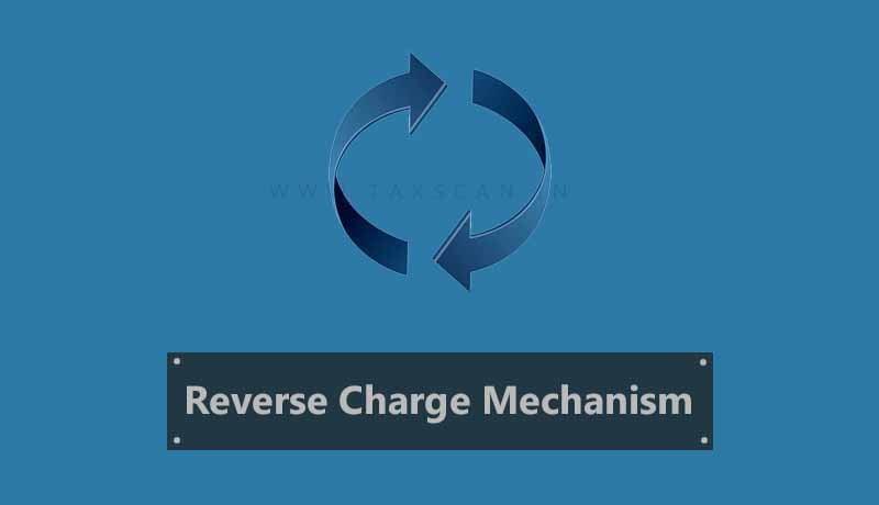 GST - AAR - Pure Agent -Stamp Tax - Reverse Charge basis - Reimbursement - Taxscan