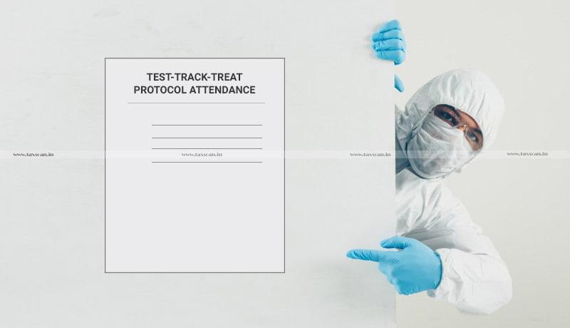 ICMAI - Preventive measures - control spread of COVID-19- Effective enforcement - Test-Track-Treat Protocol Attendance - taxscan