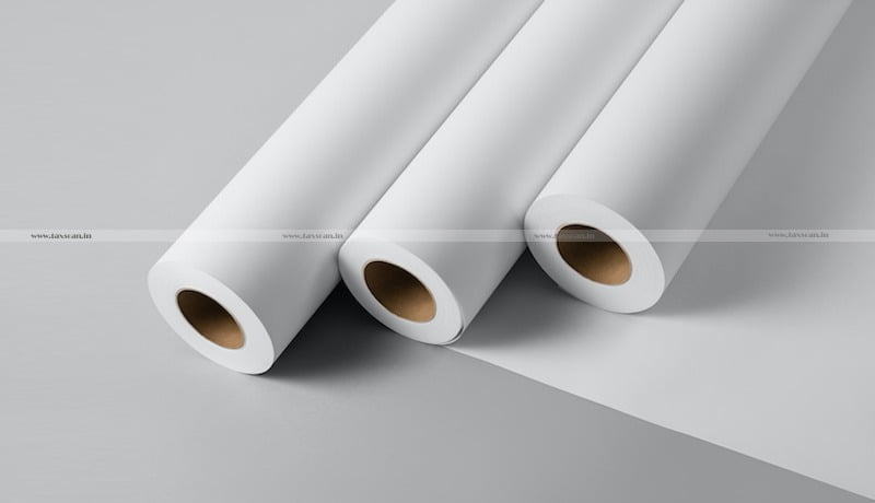 Madras HC - consignments - two-sided coated paper rolls - Taxscan