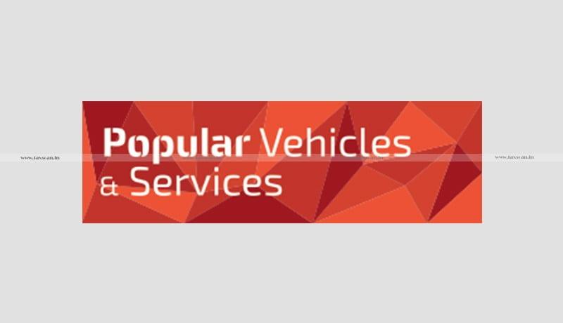 Popular Vehicles - Service Tax - Free Warranty - Labour Services - CESTAT - Taxscan