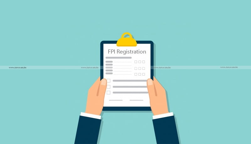 SEBI - Guidelines - Surrender of FPI Registration - Taxscan