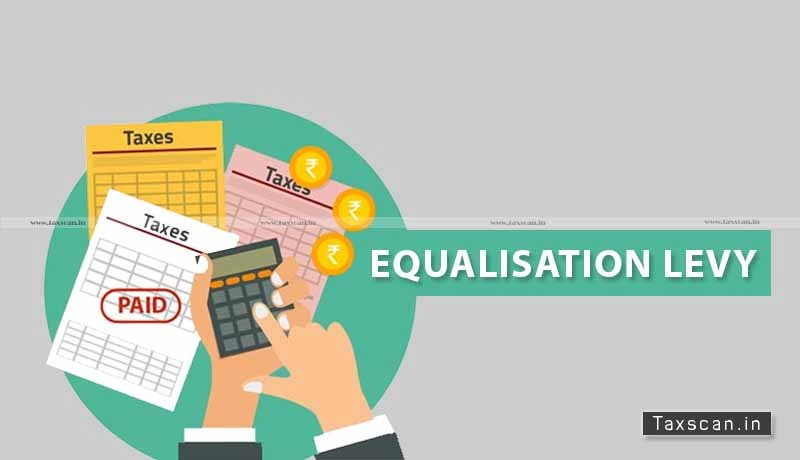 US Tax - Digital Taxes - Equalisation Levy - Taxscan