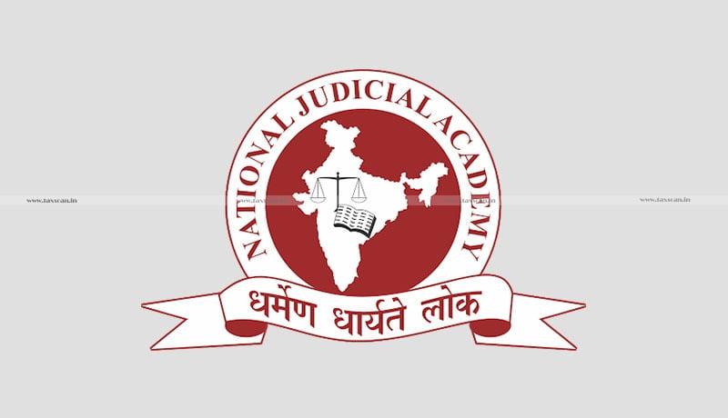 CA - CMA - B.com - vacancy - National Judicial Academy - Taxscan