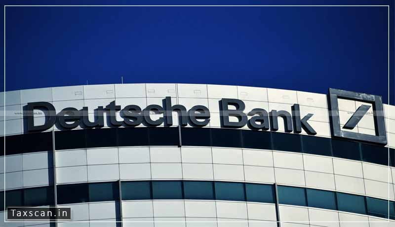 CA vacancy - Deutsche Bank - Taxscan