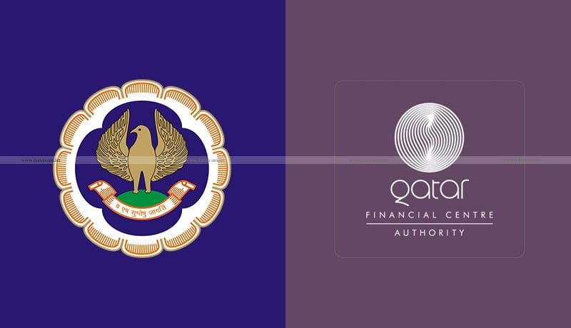 Cabinet - MoU - ICAI - Qatar Financial Centre Authority - Taxscan