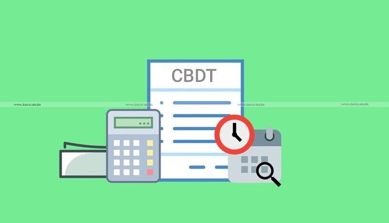 Government - CBDT - Taxscan