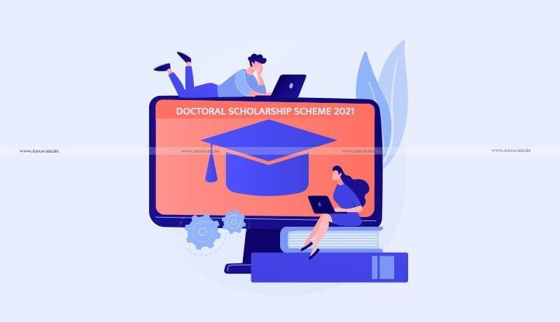 ICAI - Doctoral Scholarship Scheme 2021 - Taxscan