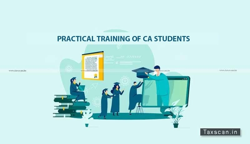 ICAI - deadline - Completion of Orientation Course -IT Training by CA Students - Practical Training - taxscan