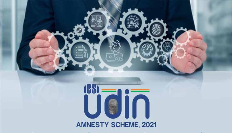 ICSI UDIN Amnesty Scheme 2021 - Taxscan