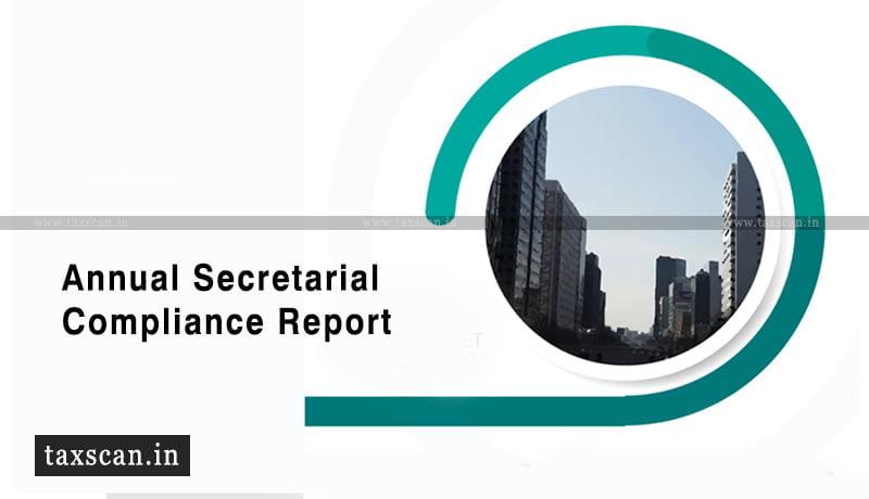 Secretarial compliance report - companies - SEBI - Taxscan