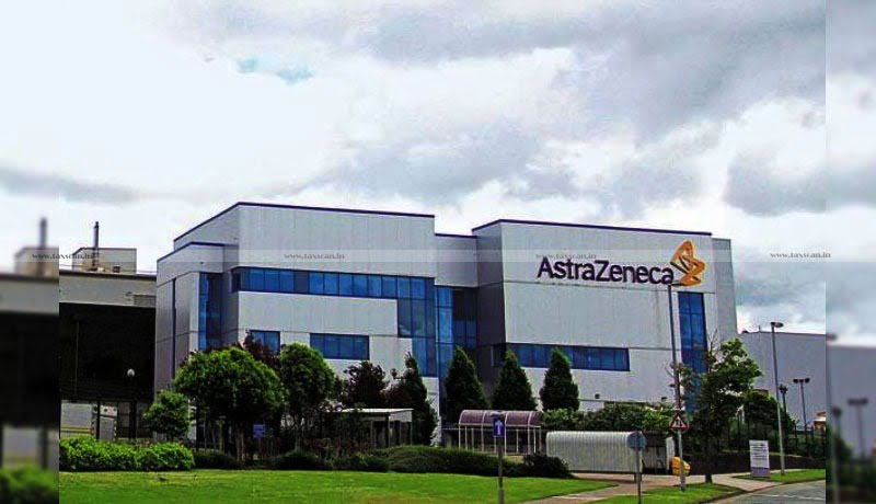 AstraZeneca India - CESTAT - -Taxscan