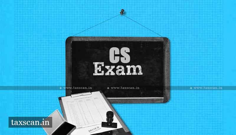 CS June 2021 exams - ICSI Online Window - Change in the examination center - Taxscan