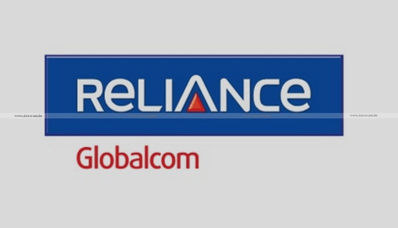 Reliance Globalcom Limited - Standby Maintenance Charges - FTS - ITAT - Taxscan