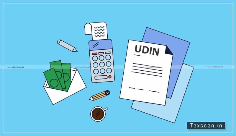 CBDT- UDINs - Income Tax Portal - Taxscan