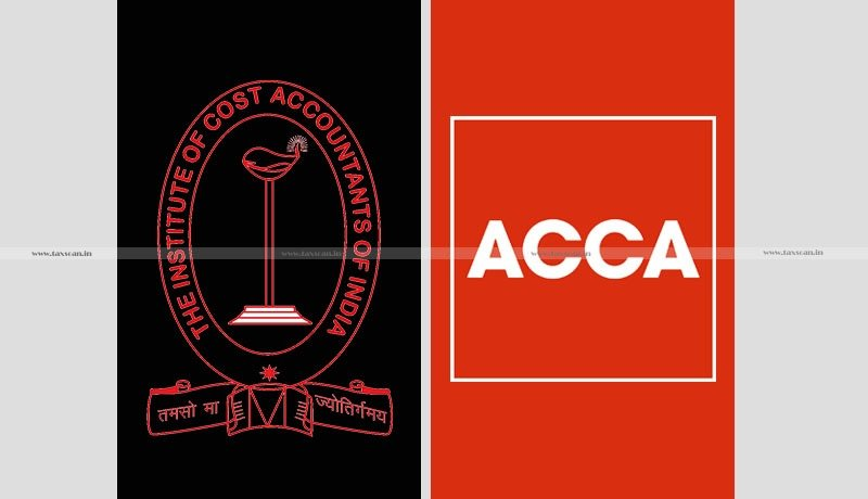 Cost Accountancy - MoU - ICoAl - ACCA - Taxscan