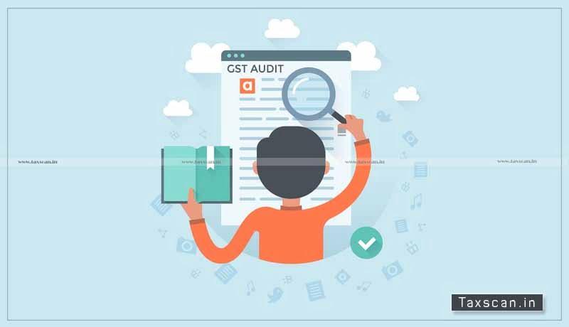 GST Audit - CBIC - GST - GST Notification - Taxscan