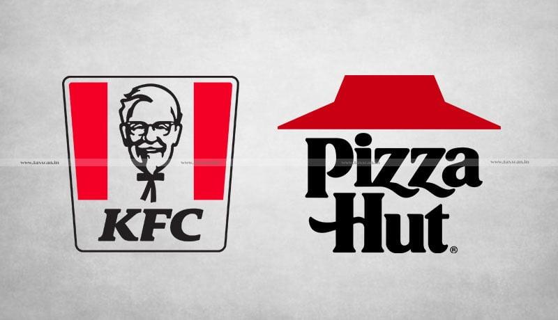 ITAT - KFC - Pizza Hut - Taxscan