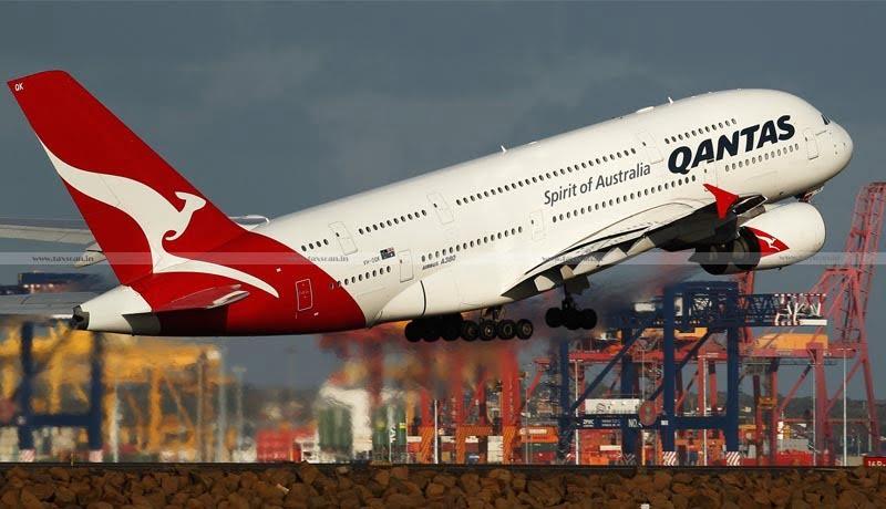 Qantas Airways - TDS - ITAT - Taxscan