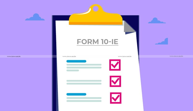 Taxpayers - Form 10-IE - Income Tax Department - Taxscan