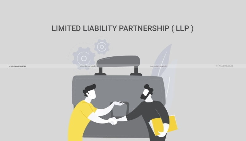 LLP Amendment Act - Start-ups - Ease of Business - Taxscan