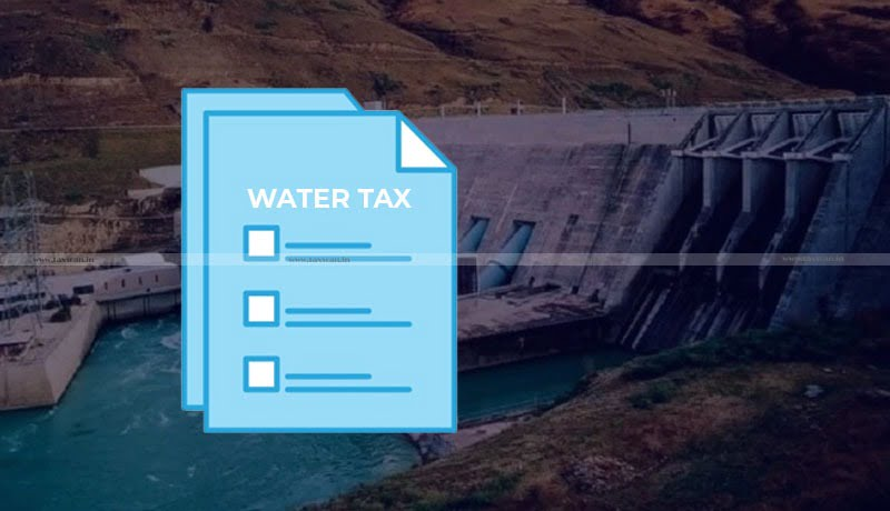 Uttarakhand High Court - Law levying Water Tax - Hydropower Projects - Taxscan