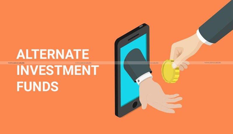 Asset Value - Alternative Investment Funds - SEBI - Taxscan
