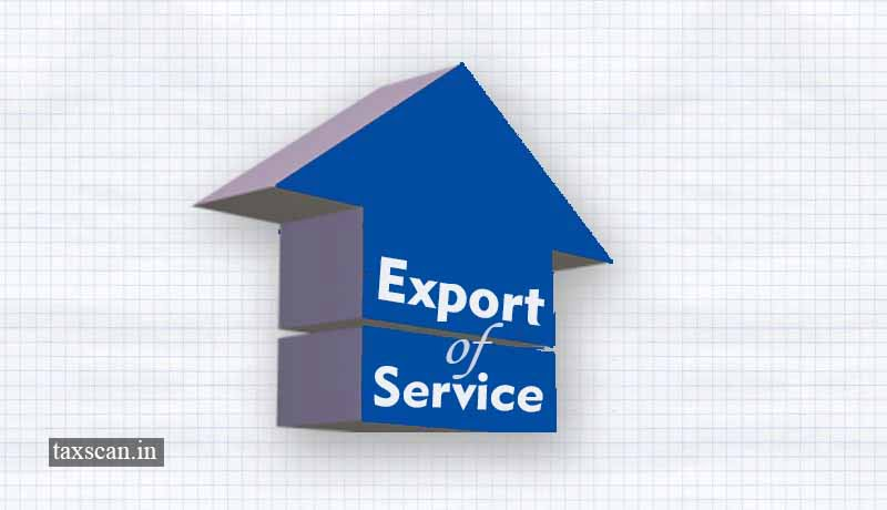 CBIC - export of services - supplier of service - export - Taxscan