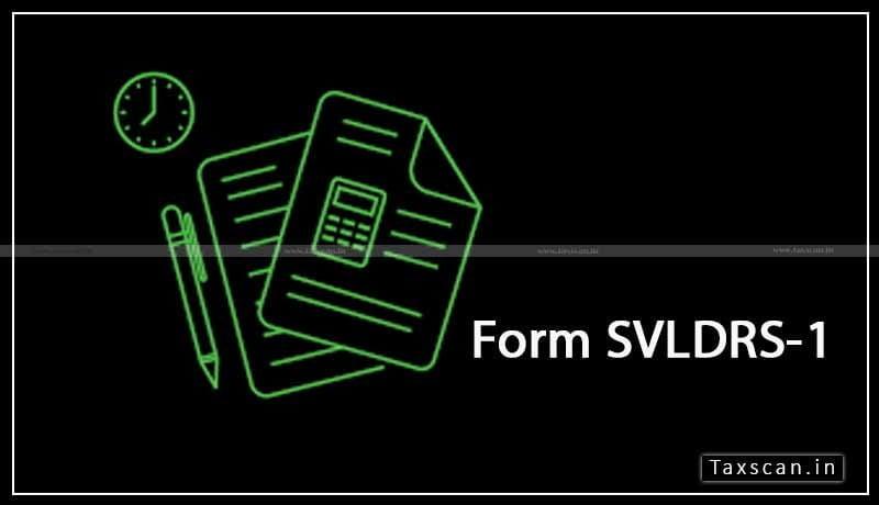 Form SVLDRS-1 - Excise Duty - Delhi High Court - taxscan