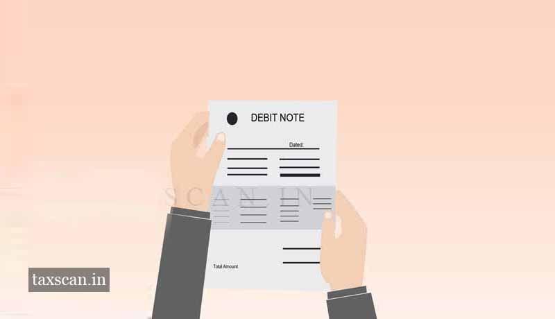 GST- CBIC - Input Tax Credit - Debit Notes - Taxscan