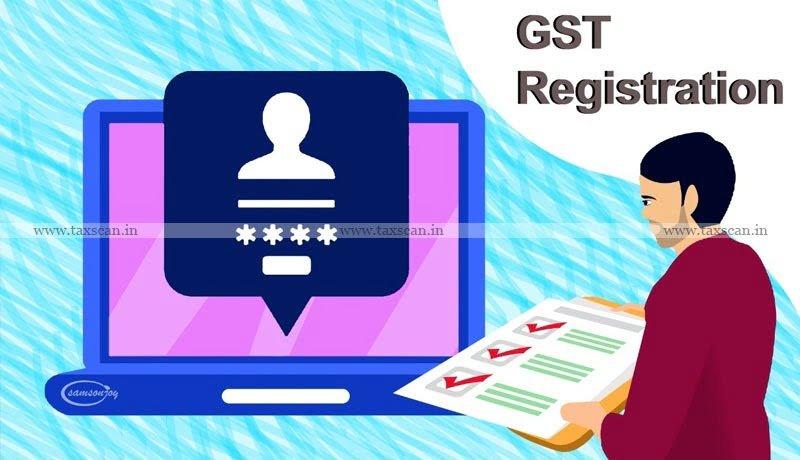 GST Registration - GST - AAR - Taxscan