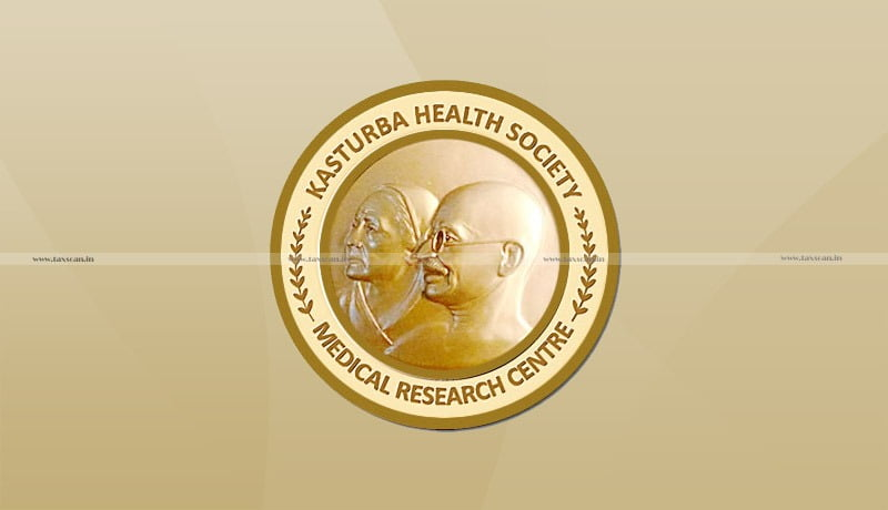 Kasturba Health Society - Bombay High Court - AAR - Taxscan