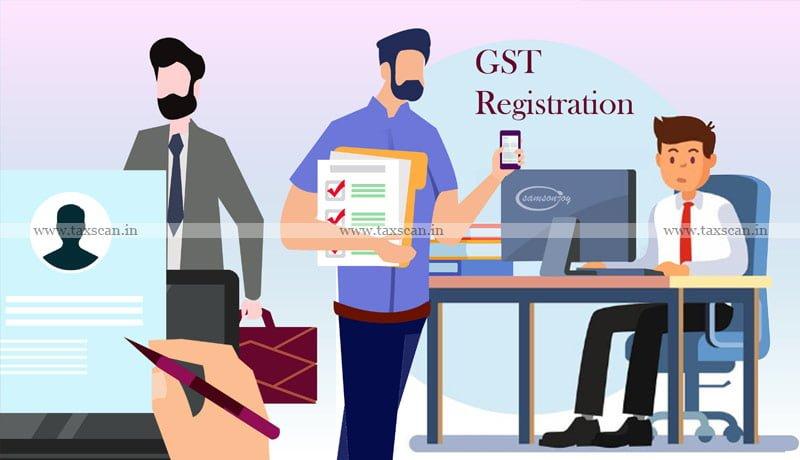 kerala High Court - GST Authority - GST registration - taxscan