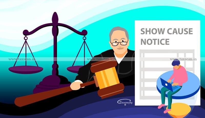 show-cause notice - Calcutta HC - Customs duty demand - Taxscan
