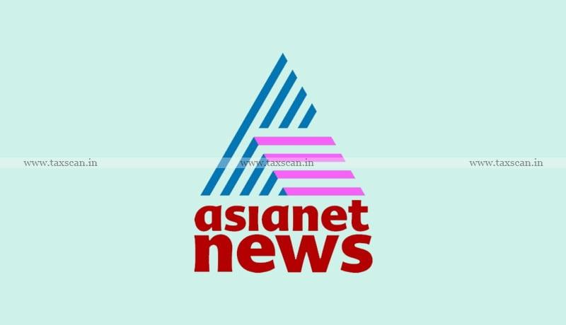 CA - CMA - vacancy - Asianet News - Taxscan