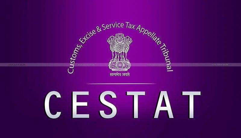 Customs Authority - VAT - Sales Tax challans - CESTAT - Taxscan