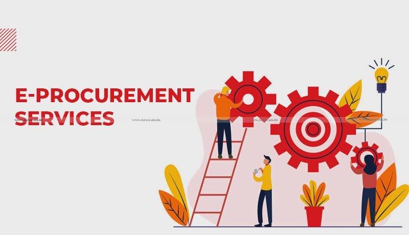 GST - e-procurement services - Government - AAR - Taxscan